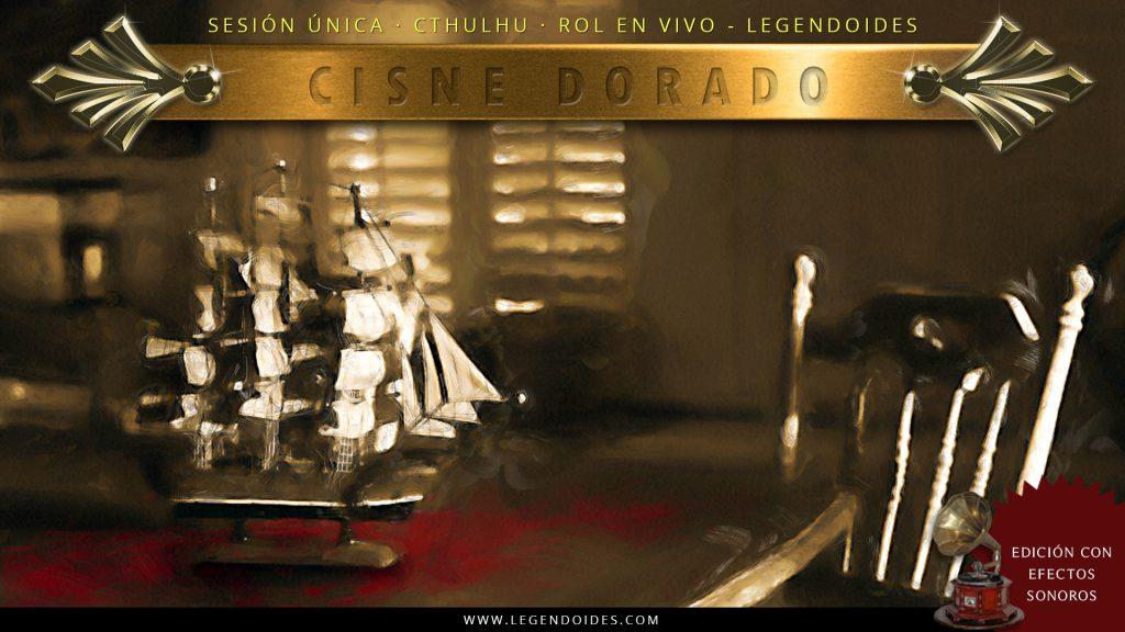 Cisne Dorado - Partida de rol en vivo por skype - Cthulhu de Lovecraft