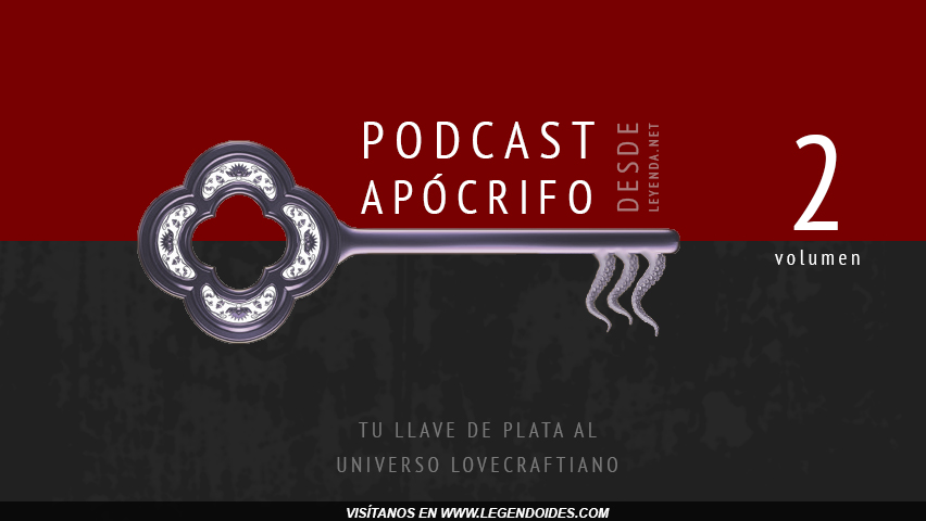 Podcast de Rol - Podcast Apócrifo Volumen 1 - Desde Leyenda.net - Legendoides